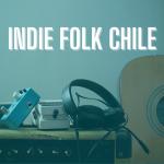 Playlist: Indie Folk Chile